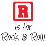 R is For Rock and Roll