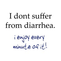 I dont suffer from diarrhea