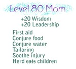 Level 80 Mom