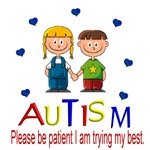 Autism~Please be Patient I'm trying my best