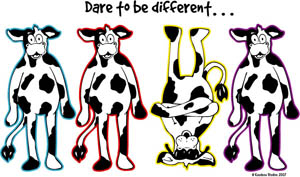 DARE TO BE DIFFERENT COWS