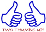 TWO THUMBS UP!