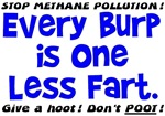 EVERY BURP IS ONE LESS FART