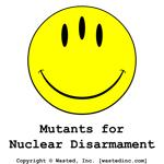 Mutants for Nuclear Disarmament
