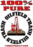 100% Pure Oilfield Trash