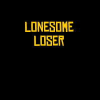 Lonesome Loser