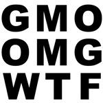 GMO OMG WTF
