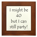 40 But Can Still Party!