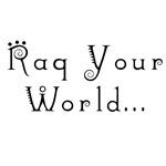 Raq Your World
