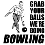 Grab Your Balls Bowling Man