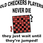 Checkers Players Never Die