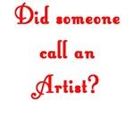 Did Someone Call An Artist?