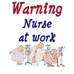 Warning Nurse At Work