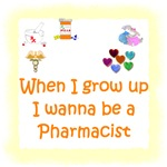 I Wanna Be A Pharmacist