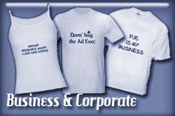 Business and Corporate T-shirts and Gifts