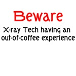 Beware X-ray Tech