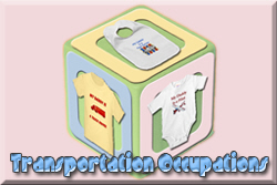 Transportation Occupation Baby T-shirts and Gifts
