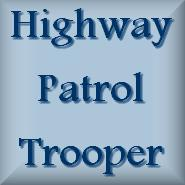 State Trooper and Highway Patrol