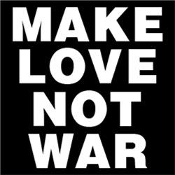 Make Love Not War #