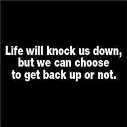 Life will knock us down