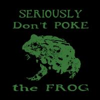Don't poke the Frog
