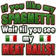 Spaghetti n MeatBalls