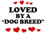 Loved by a Dog Breed