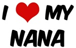 I Love My <strong>Nana</strong>