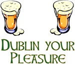 Dublin Your Pleasure