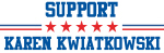 Support KAREN KWIATKOWSKI