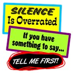 Silence Is Overrated