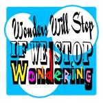 Stop Wondering