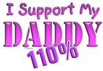 I Support My Daddy 110% (Pink)