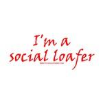 I'm A Social Loafer