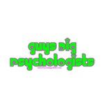 Guys Dig Psychologists