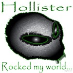 Hollister Rocked My World
