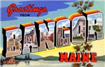 Bangor Maine Greetings