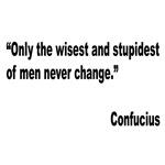 Confucius Change Quote