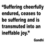 Gandhi Suffering Quote