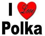 I Love Polka