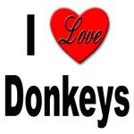 I Love Donkeys