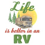 Life's Better In An RV
