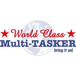 World Class Multi-Tasker