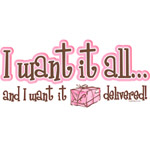 Want It All Delivered