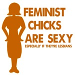 Feminist Chicks Are Sexy