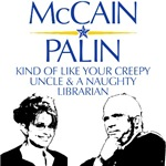 McCain/Palin  Creepy Uncle/Naughty Librarian