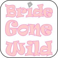 Bride Gone Wild