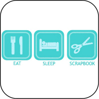 Eat, Sleep, Scrapbook