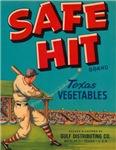 Safe Hit Texas Vegetables