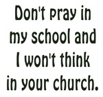 Don't Pray in my School